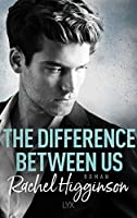 The Difference Between Us (Opposites Attract, #2)