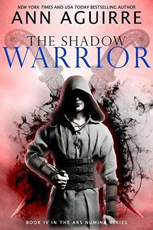 The Shadow Warrior by Ann Aguirre