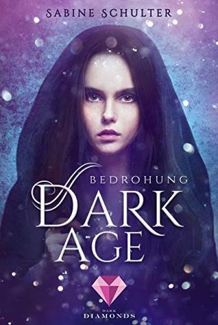 Bedrohung (Dark Age, #1)
