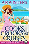 Cooks, Crooks and Cruises (Cruise Ship Cozy Mysteries #2)