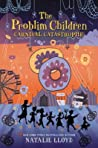 Carnival Catastrophe (The Problim Children, #2)