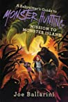 A Babysitter's Guide to Monster Hunting: Escape from Sunshine Island (Babysitter's Guide to Monsters, #3)