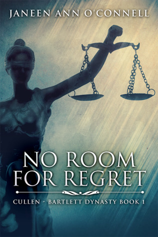 No Room for Regret by Janeen Ann O'Connell
