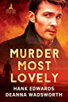 Murder Most Lovely (Lacetown Murder Mysteries, #1)