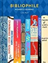 Bibliophile Reader's Journal: (Gift for Book Lovers, Journal for Readers and Writers)