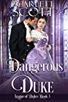 Dangerous Duke (League of Dukes #3)