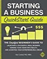 Starting a Business QuickStart Guide by Ken Colwell