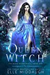 Queen Witch (The Queen Witch Trials Book 1)