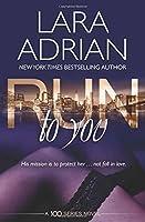 Run to You (100 Series, #4)