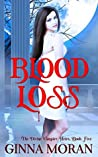 Blood Loss (The Divine Vampire Heirs #5)