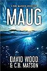 Maug: A Dane Maddock Adventure (Dane Maddock Universe Book 7)