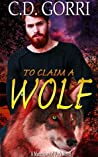 To Claim a Wolf (The Macconwood Pack #5)