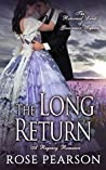 The Long Return (The Returned Lords of Grosvenor Square, #2)