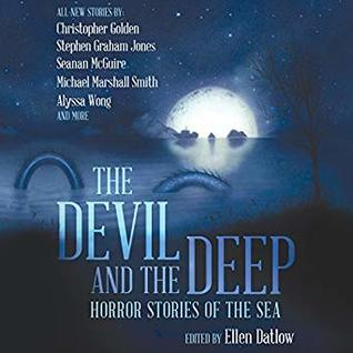 The Devil and the Deep by Ellen Datlow