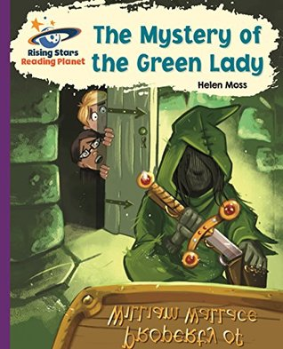 Reading Planet - The Mystery of the Green Lady - Purple: Galaxy (Rising Stars Reading Planet)