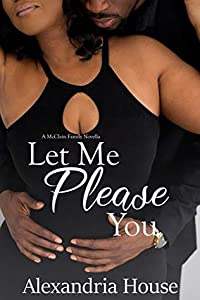 Let Me Please You (McClain Brothers #4.5)