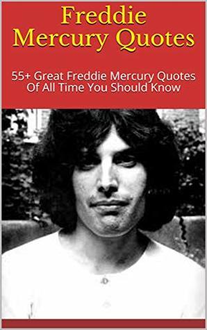 13+ Freddie Mercury Quotes
