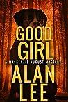 Good Girl (Mackenzie August #6)