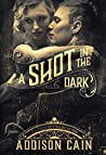 A Shot in the Dark (A Trick of the Light #2)