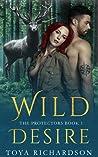 Wild Desire The Protectors Book 1