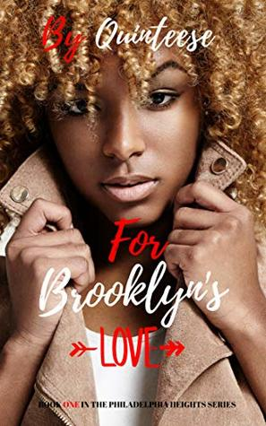 For Brooklyn's Love by Quinteese
