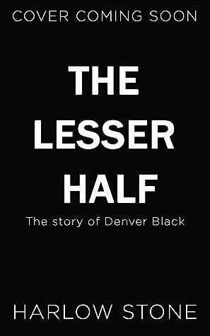 The Lesser Half