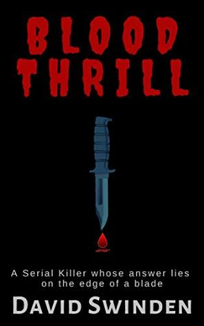 Blood Thrill: A Serial Killer Mystery Thriller