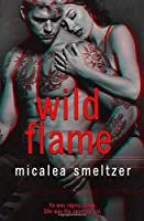 Wild Flame (The Wild: A Rock Star Romance)