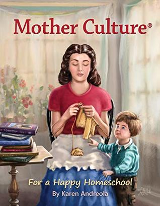 Mother Culture by Karen Andreola