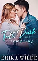 Tall, Dark and Tempting: A Best Friends to Lovers Romance (Tall, Dark and Sexy Series Book 3)