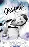 Dissipate (A Back to Me Series Book 1)