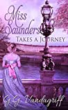 Miss Saunders Takes a Journey (Saunders Saga #2)