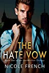 The Hate Vow (Quicksilver, #1) by Nicole  French