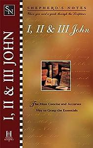I, II & III John (Shepherd's Notes)