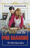 The Prince and the Pie Maker: a Sweet Royal Romance (The Rebel Royals Series Book 2)