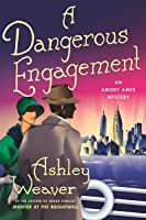A Dangerous Engagement (An Amory Ames Mystery Book 6)