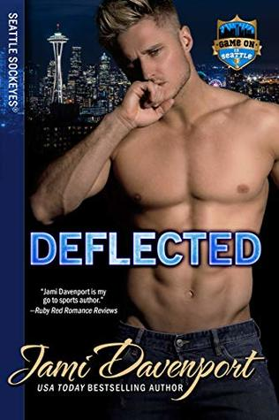 Deflected (Game On in Seattle, Seattle Sockeyes Book 9)
