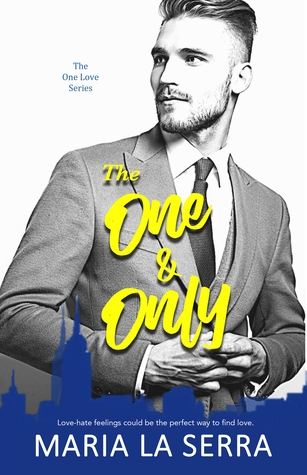 The One & Only  (The One Love Series, #1)