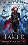 Oath Taker by Audrey Grey