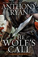 The Wolf's Call (Raven's Blade, #1)