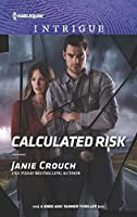Calculated Risk (A Bree and Tanner Thriller #1)