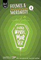 ขังฝังสังหาร (Holmes & Moriarity, #4)