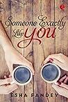 Someone Exactly Like You