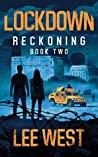 LOCKDOWN: A Post Apocalyptic-Dystopian EMP Attack Thriller (Reckoning Book 2)