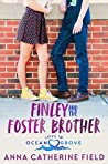 Finley and the Foster Brother (Love in Ocean Grove, #1)