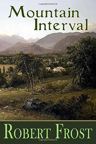 Mountain Interval (Classic Poetry)