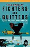 Fighters and Quitters: Great Political Resignations