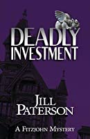 Deadly Investment: A Fitzjohn Mystery