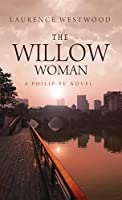 The Willow Woman (Philip Ye, #1)