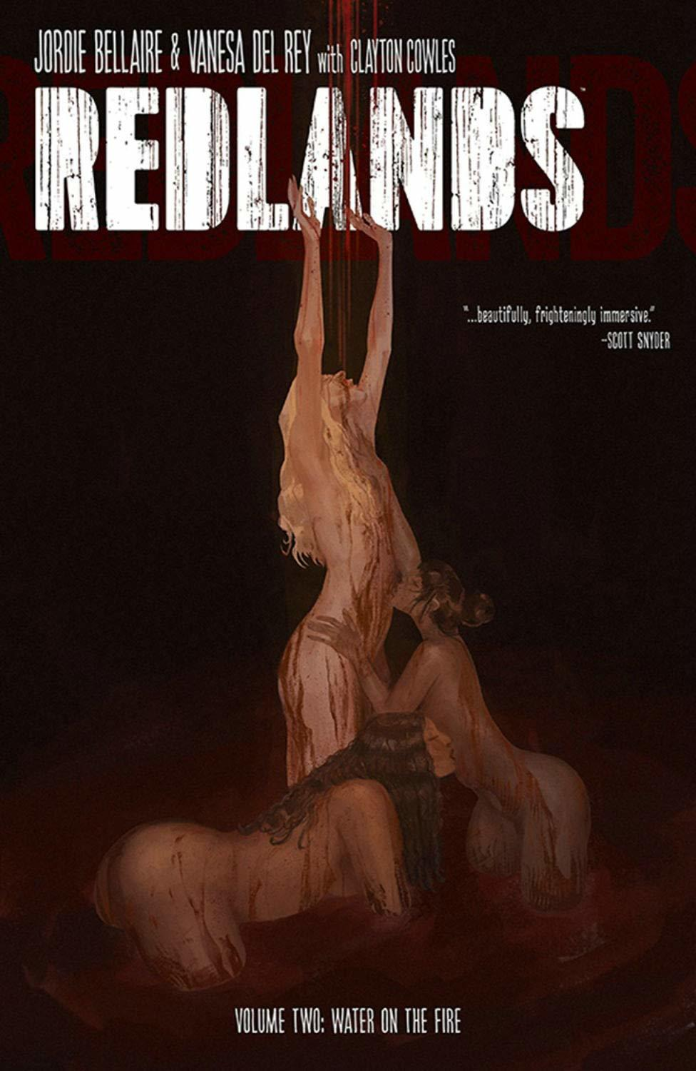 Redlands, Vol. 2: Water on the Fire